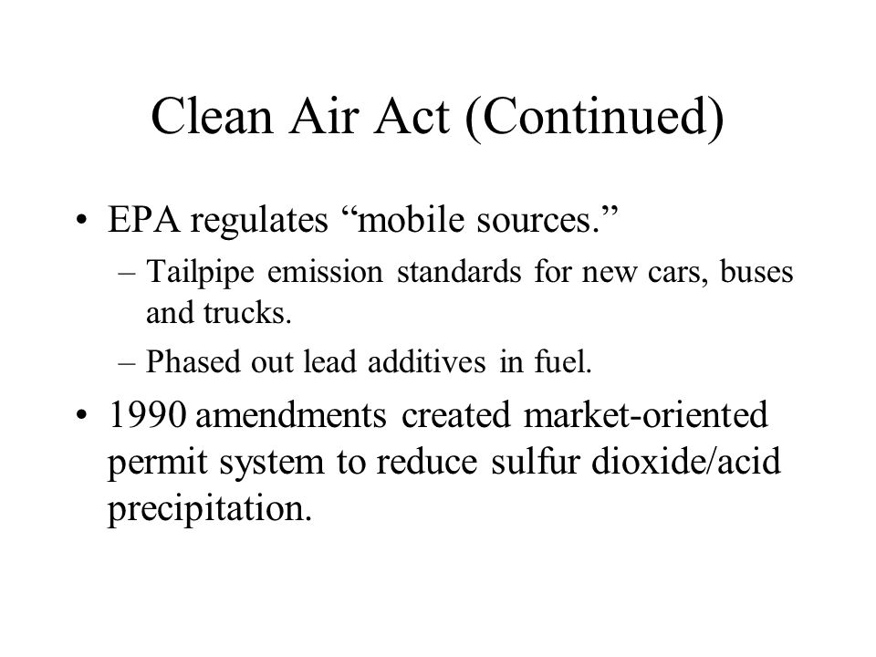 Clean Air Act (Continued)