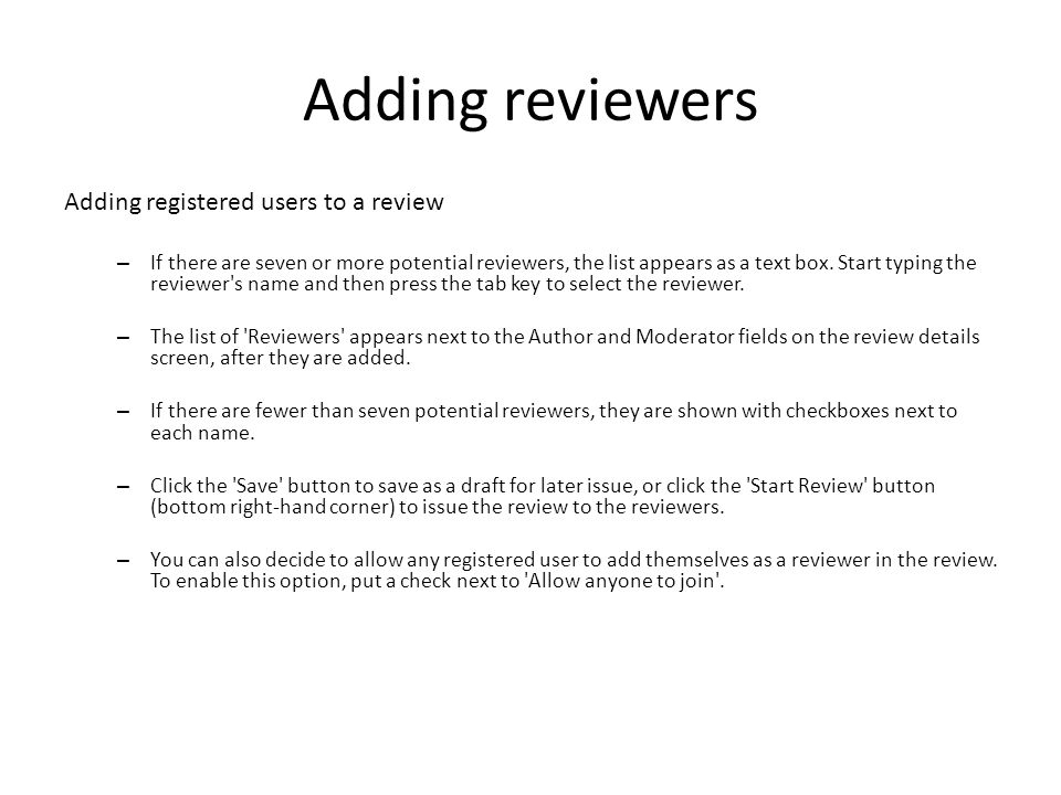 Adding reviewers Adding registered users to a review