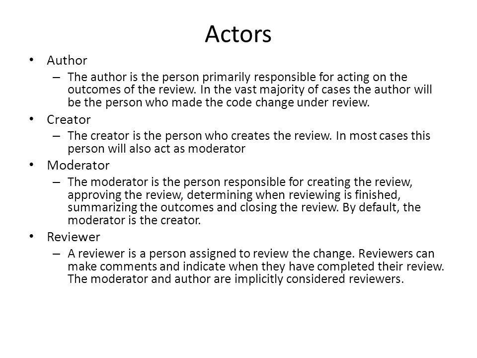 Actors Author Creator Moderator Reviewer