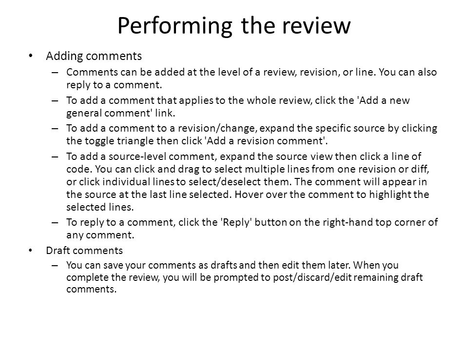 Performing the review Adding comments
