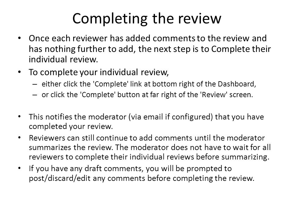 Completing the review