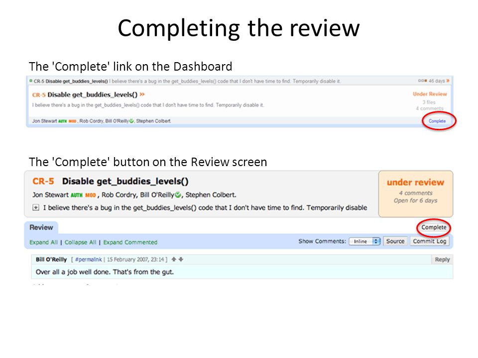 Completing the review The Complete link on the Dashboard The Complete button on the Review screen