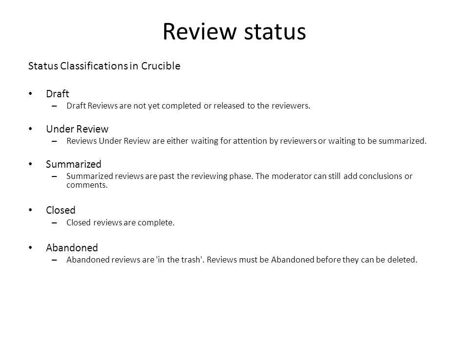 Review status Status Classifications in Crucible Draft Under Review