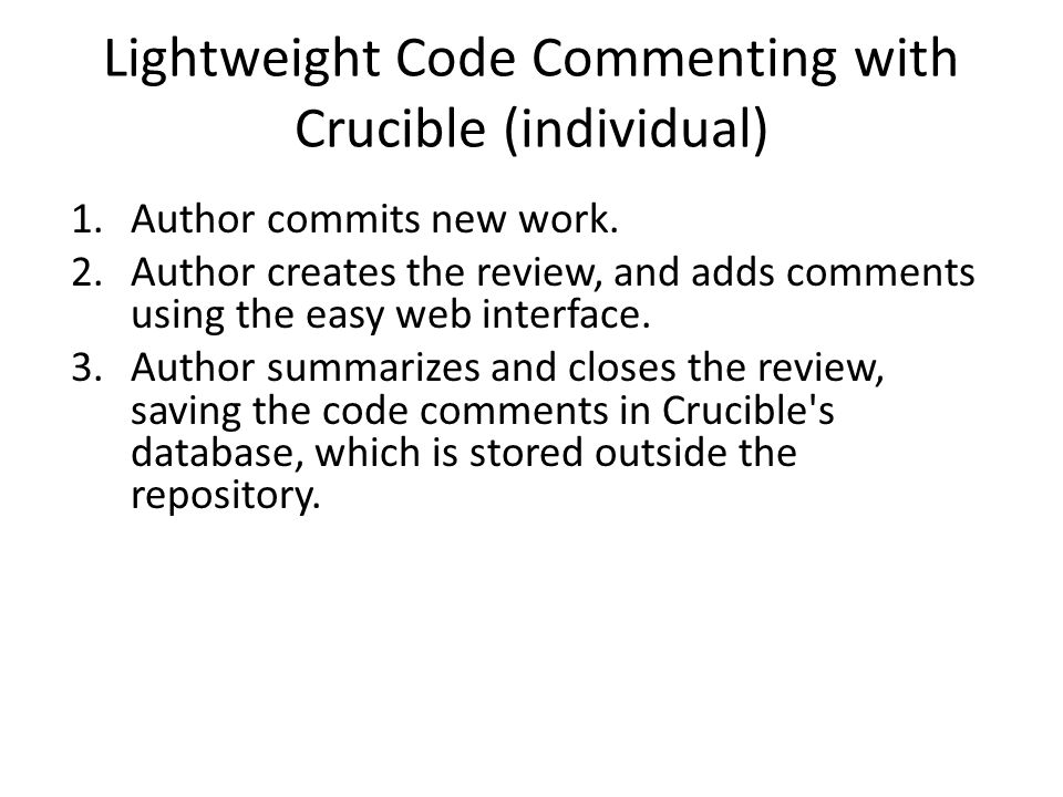 Lightweight Code Commenting with Crucible (individual)