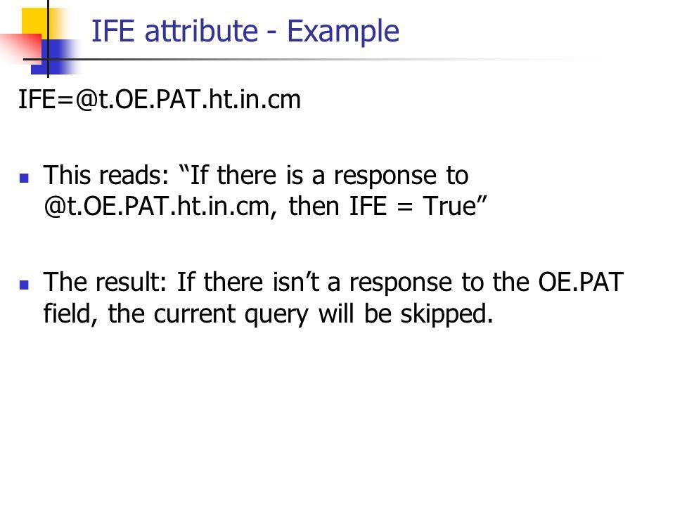 IFE attribute - Example