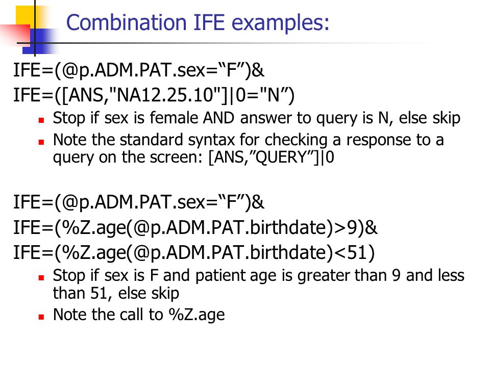 Combination IFE examples: