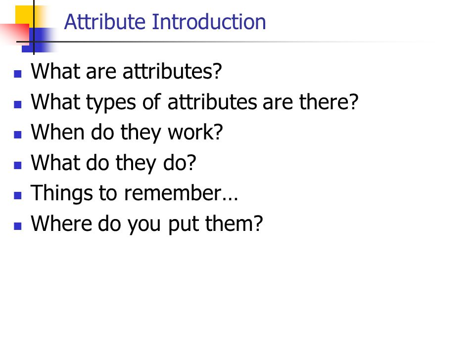 Attribute Introduction