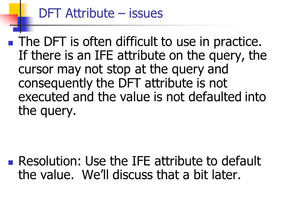 DFT Attribute – issues