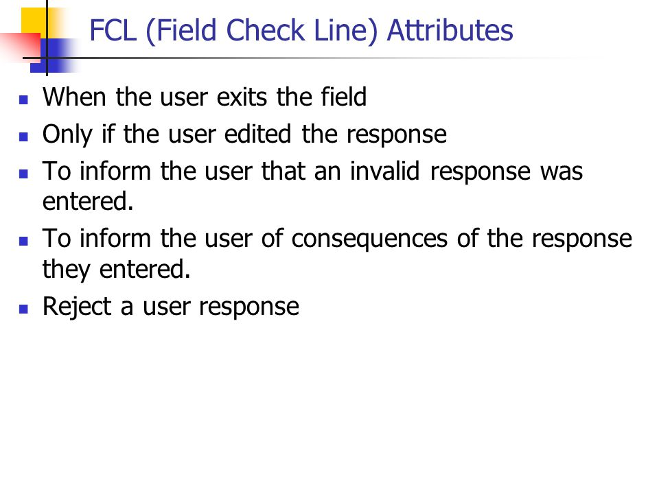 FCL (Field Check Line) Attributes