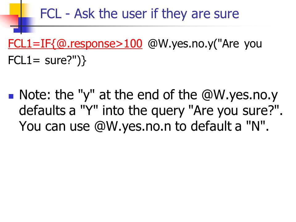 FCL - Ask the user if they are sure