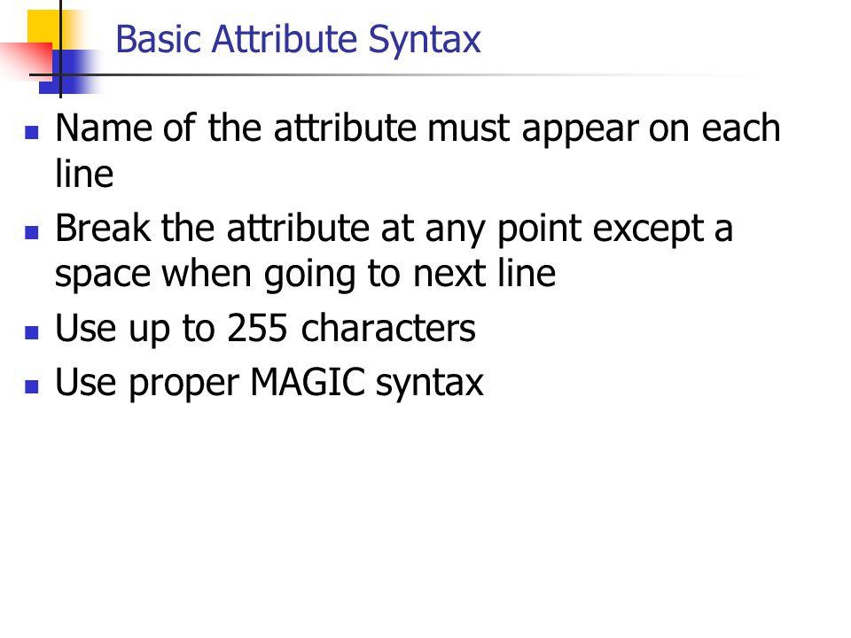 Basic Attribute Syntax