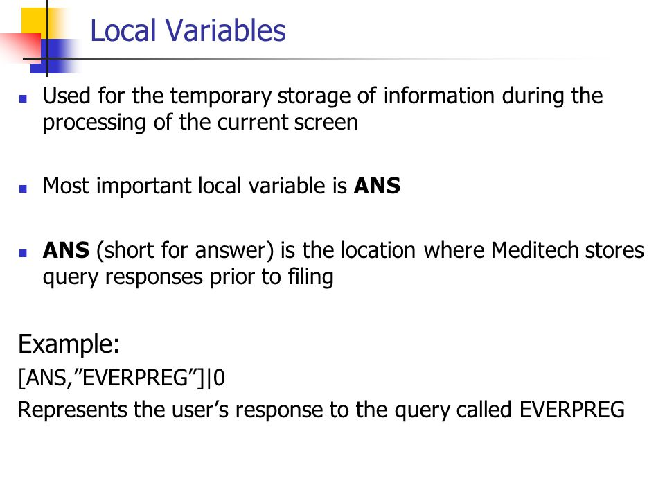 Local Variables Example: