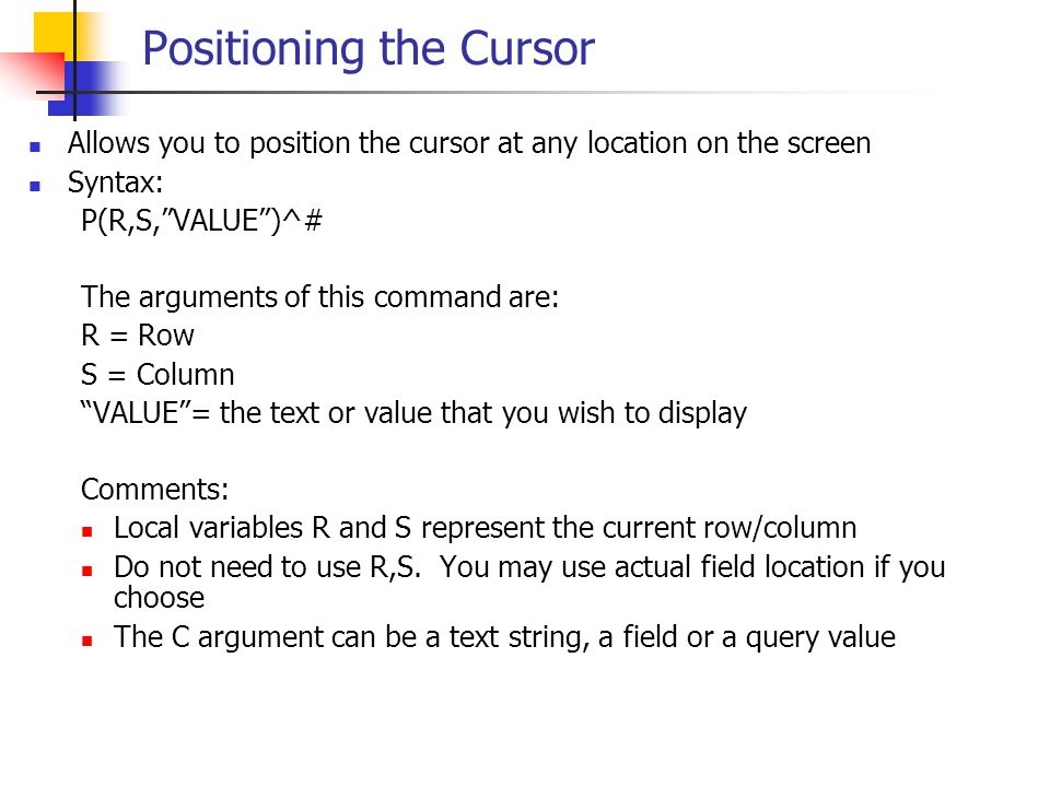 Positioning the Cursor