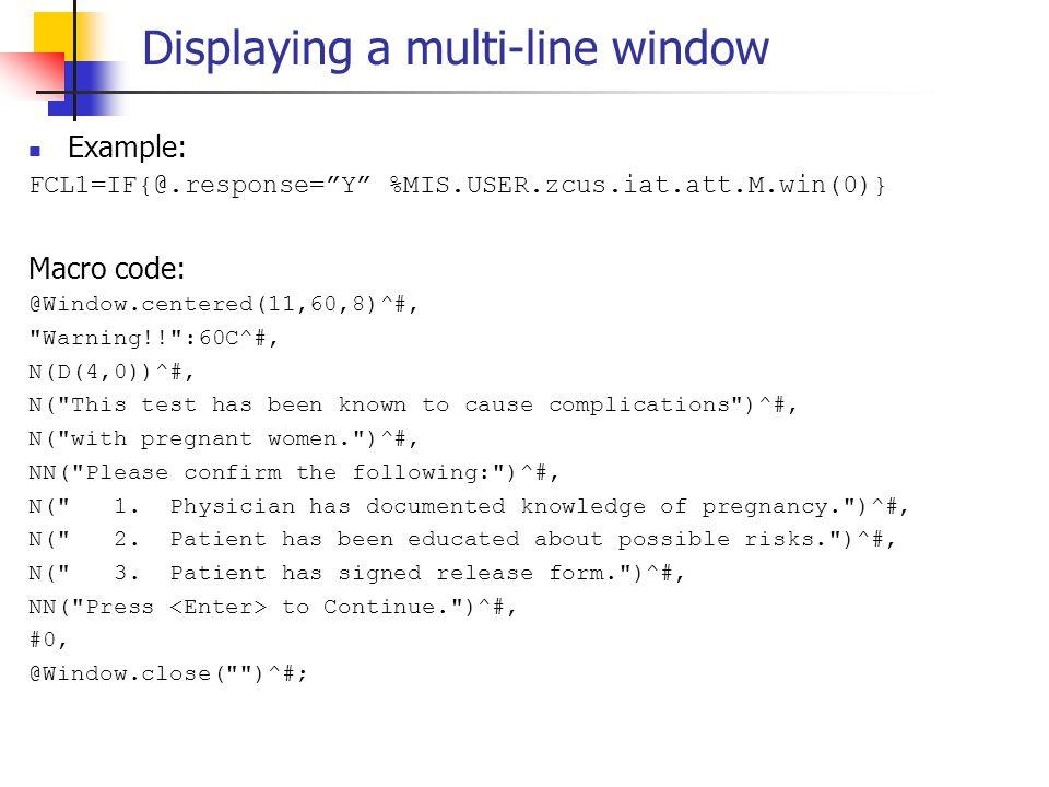 Displaying a multi-line window