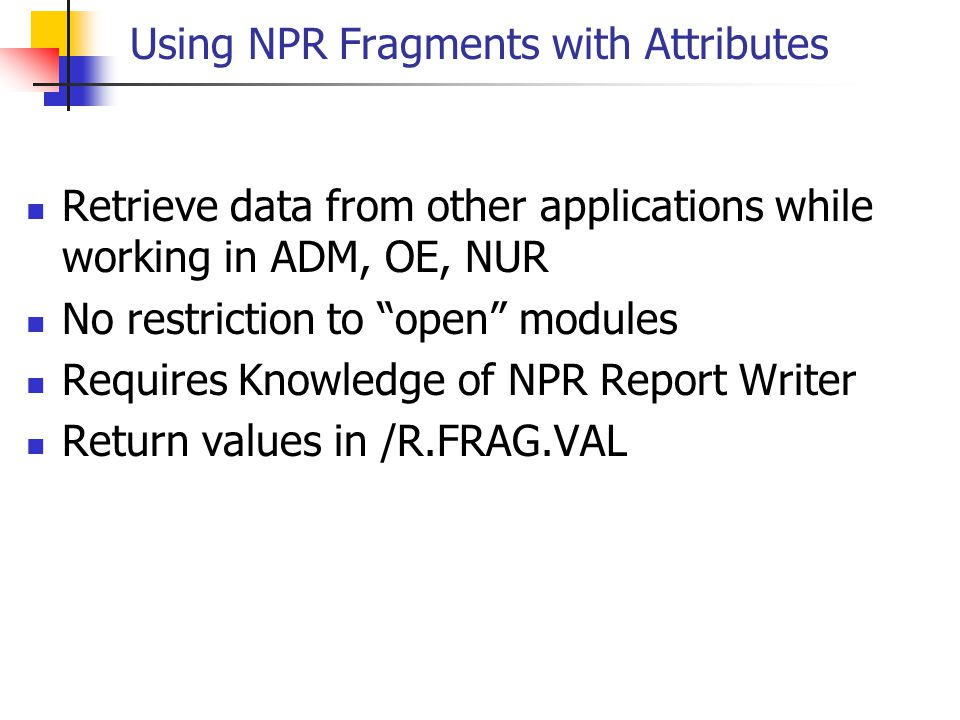 Using NPR Fragments with Attributes