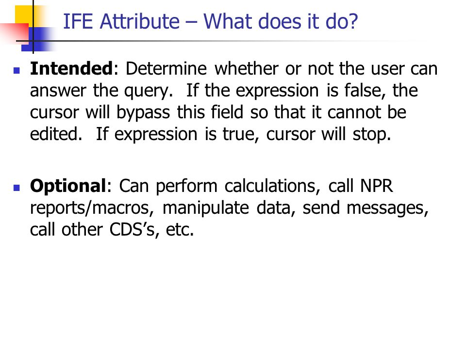 IFE Attribute – What does it do