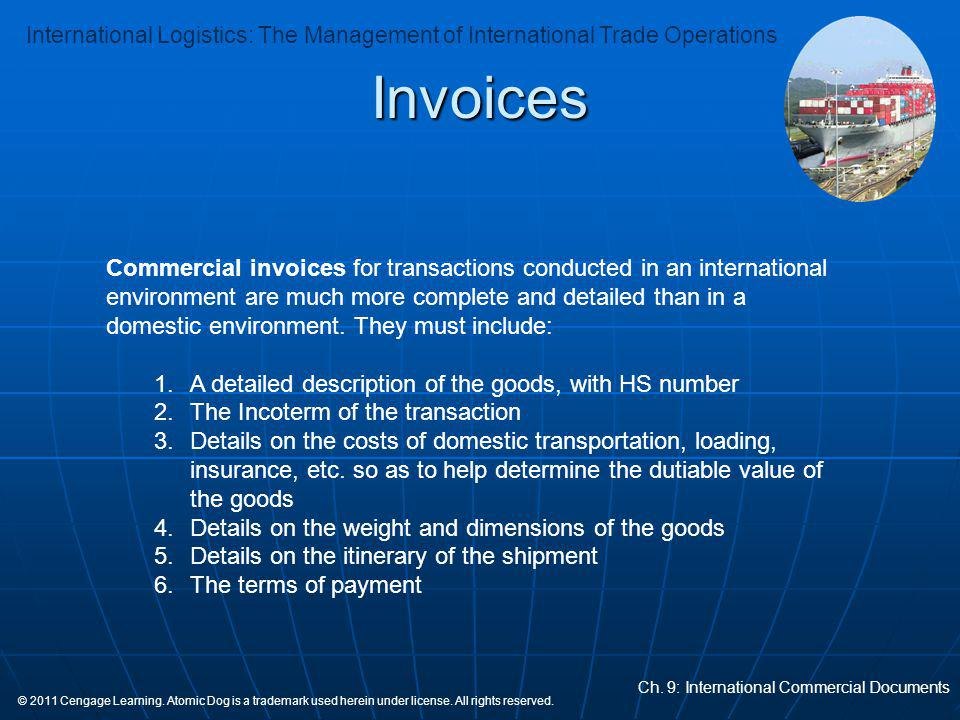 Invoices Commercial invoices for transactions conducted in an international.