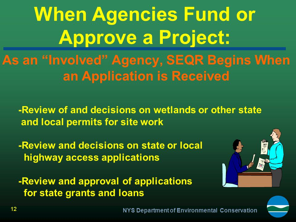When Agencies Fund or Approve a Project: