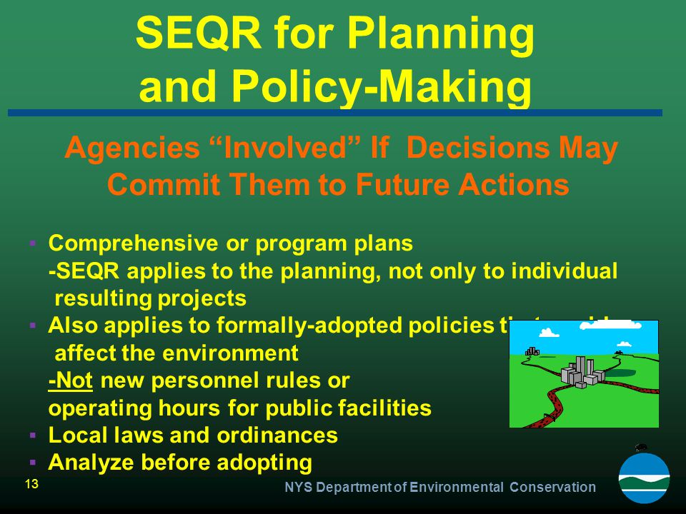SEQR for Planning and Policy-Making
