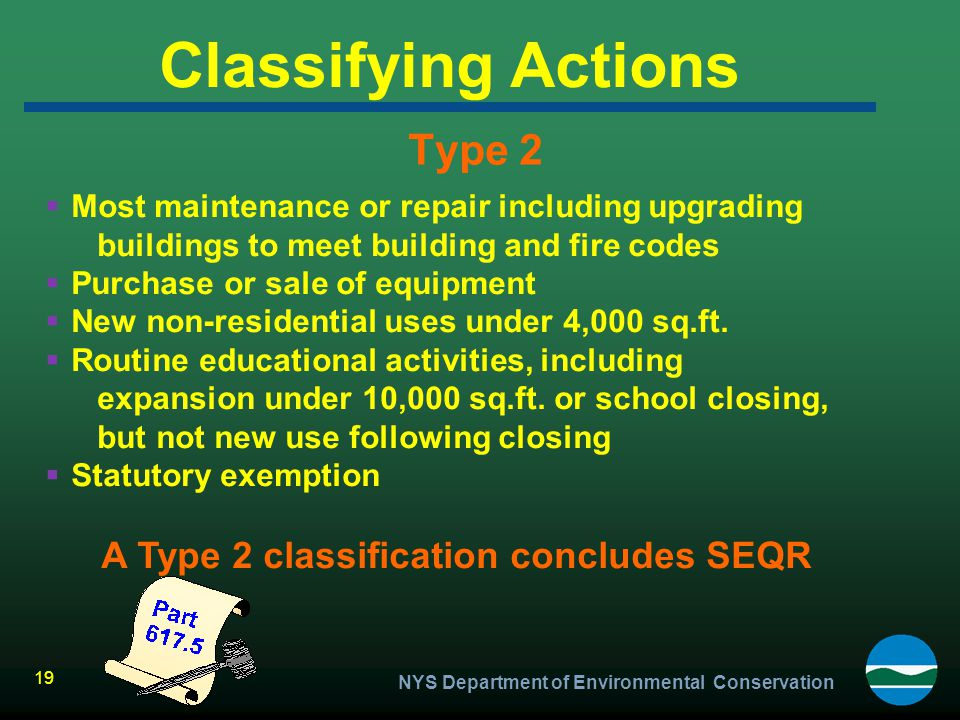 Classifying Actions Type 2 A Type 2 classification concludes SEQR