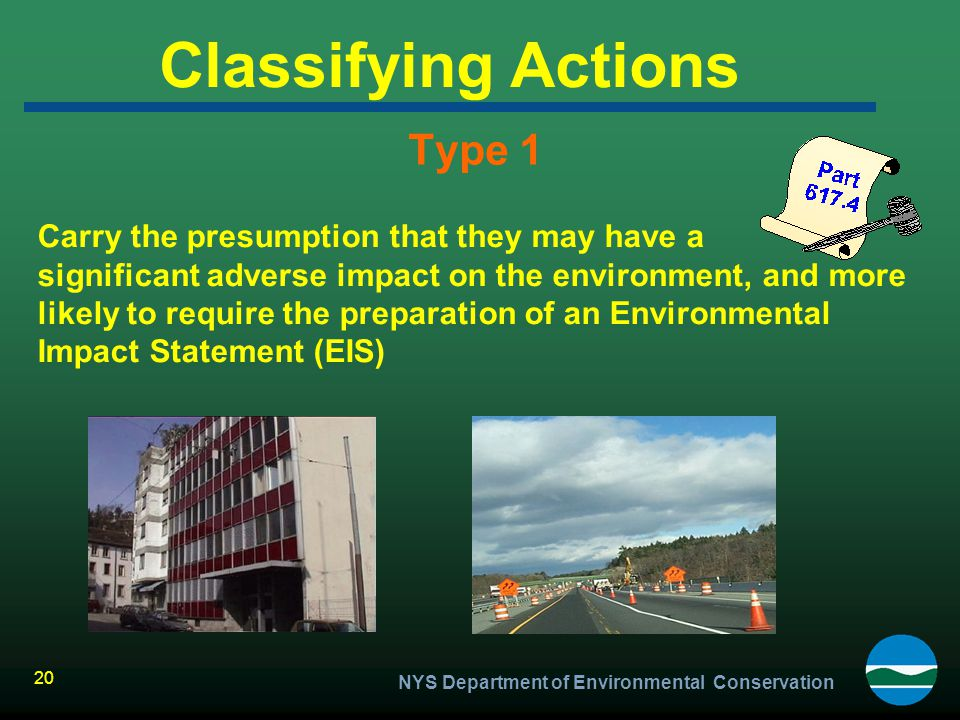 Classifying Actions Type 1 Carry the presumption that they may have a