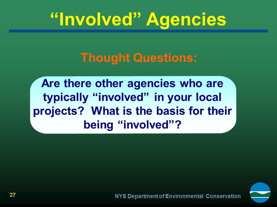 Involved Agencies Thought Questions: