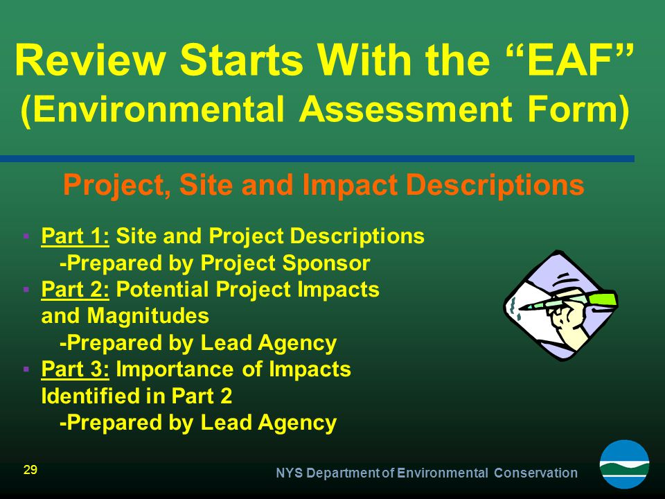 Review Starts With the EAF (Environmental Assessment Form)