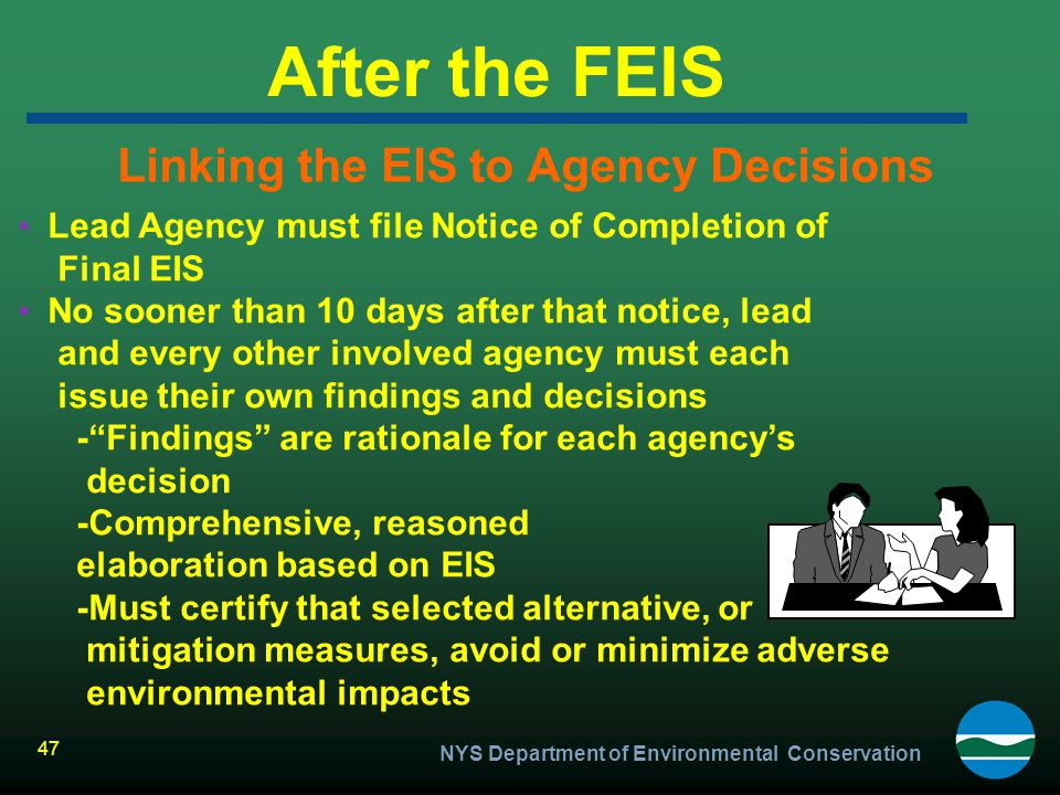 Linking the EIS to Agency Decisions