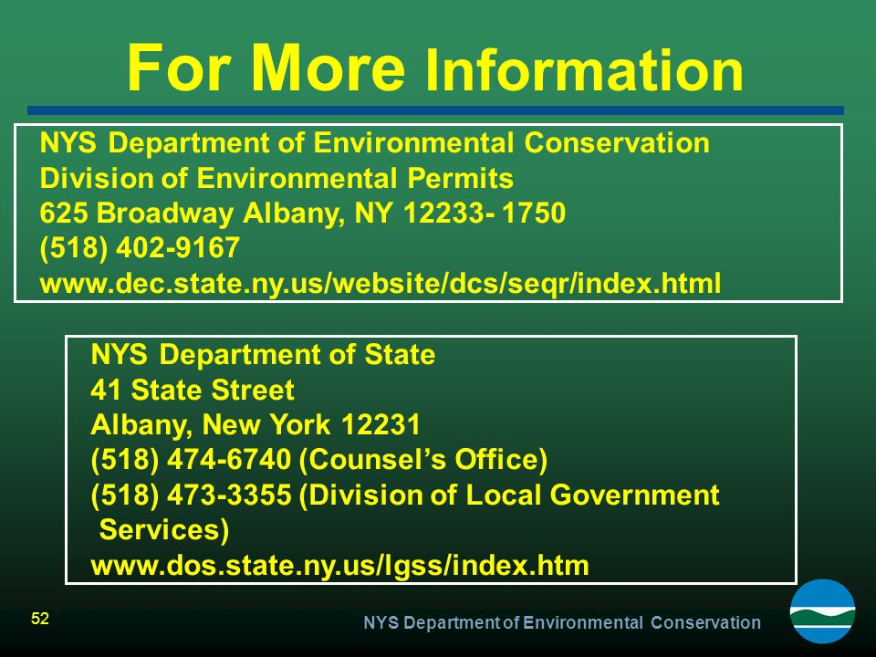 For More Information NYS Department of Environmental Conservation
