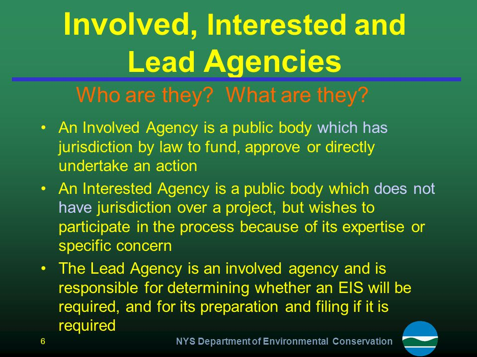 Involved, Interested and Lead Agencies