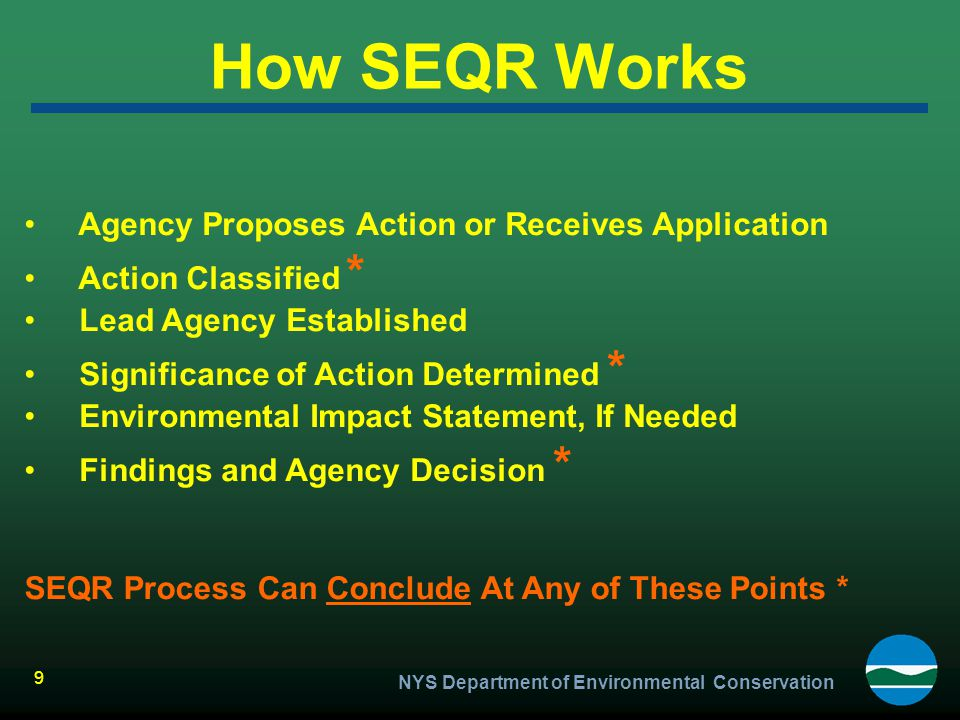 How SEQR Works Agency Proposes Action or Receives Application