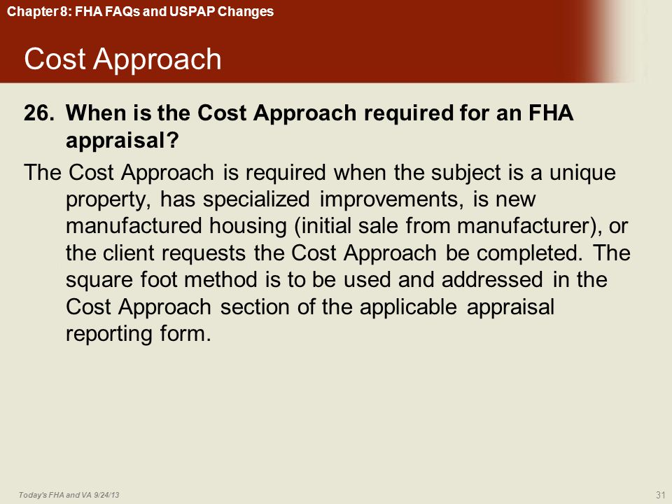 Chapter 8: FHA FAQs and USPAP Changes
