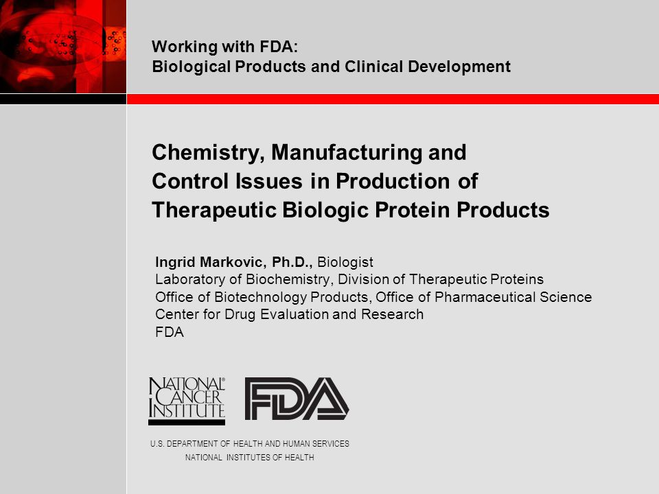 Chemistry, Manufacturing and Control Issues in Production of Therapeutic Biologic Protein Products