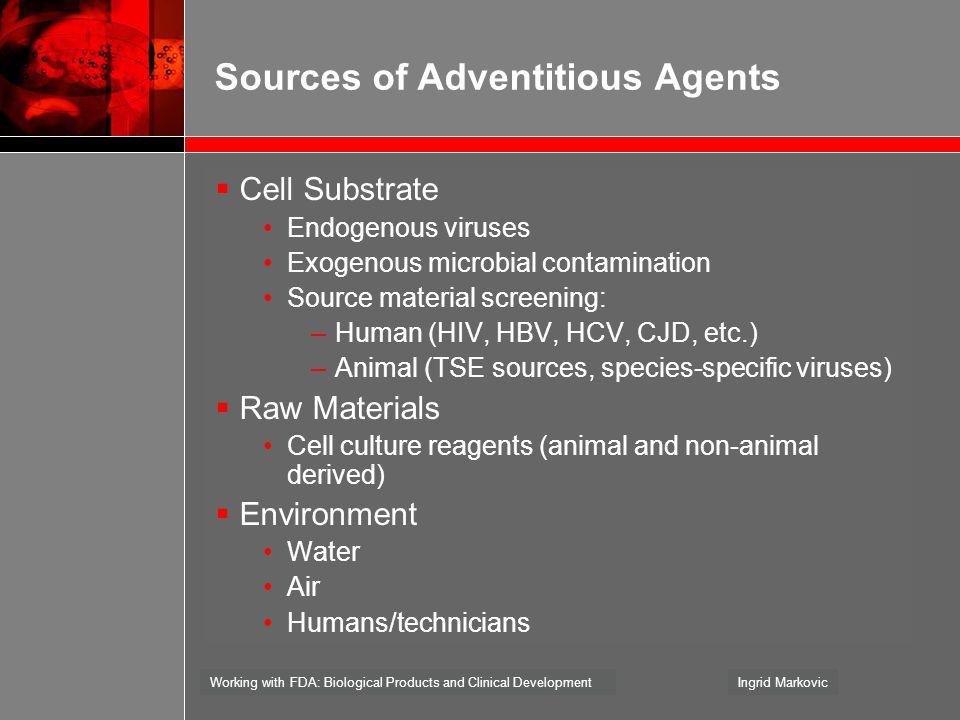 Sources of Adventitious Agents