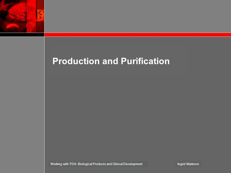 Production and Purification