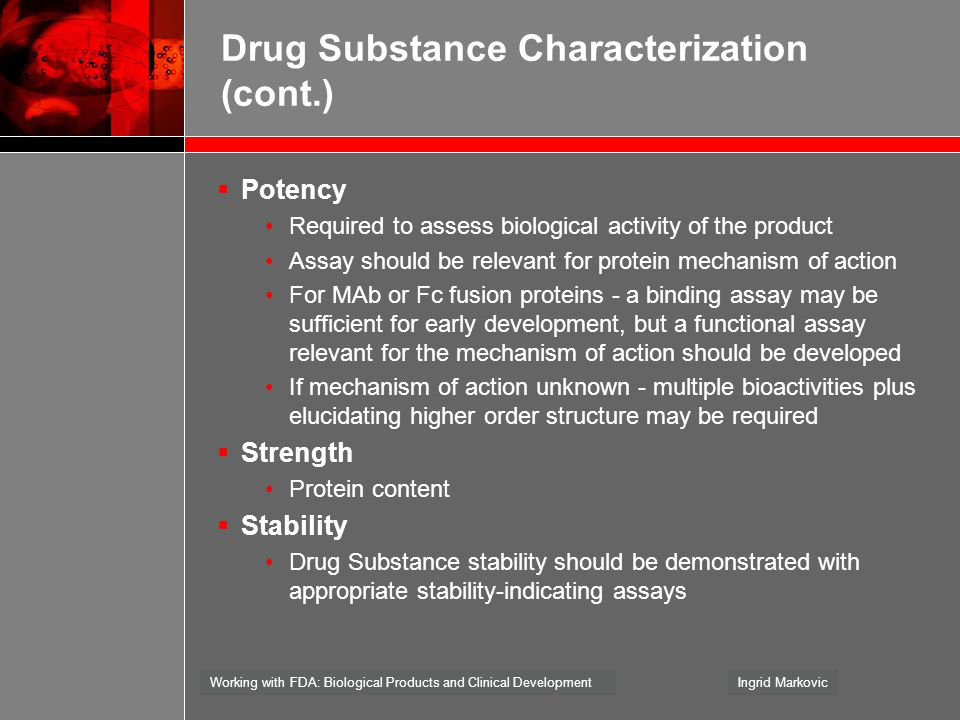 Drug Substance Characterization (cont.)