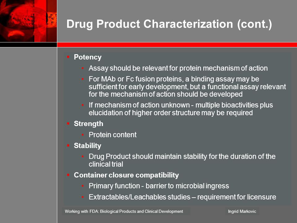 Drug Product Characterization (cont.)
