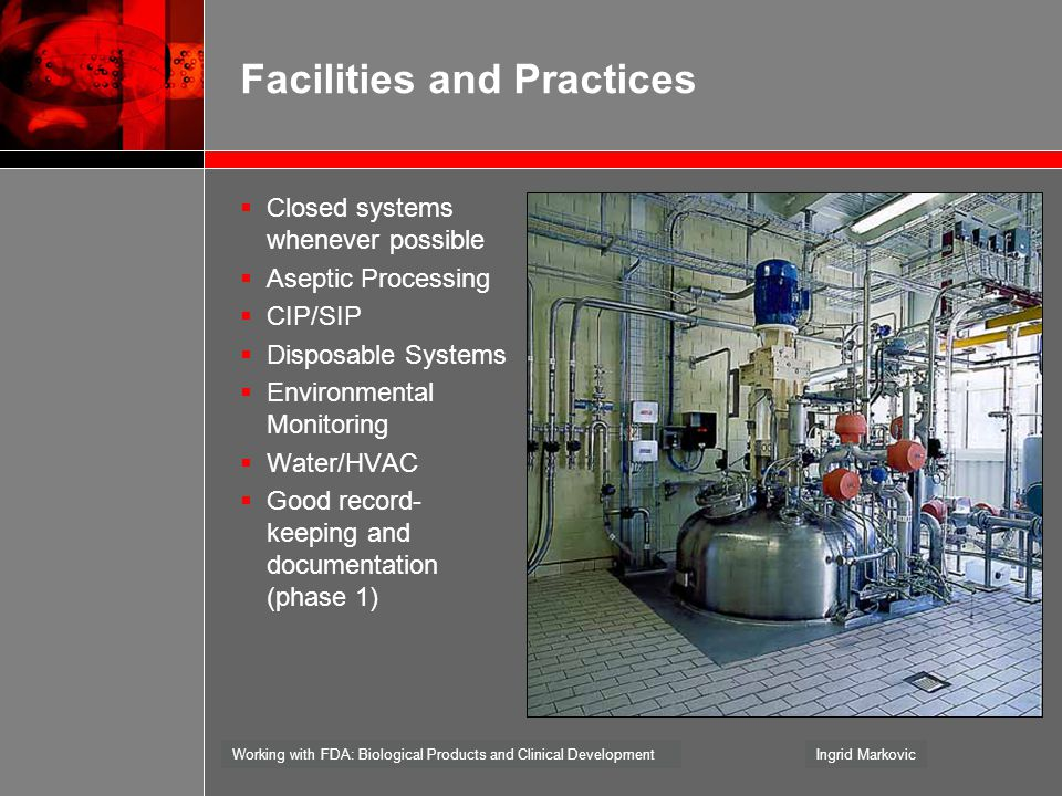 Facilities and Practices