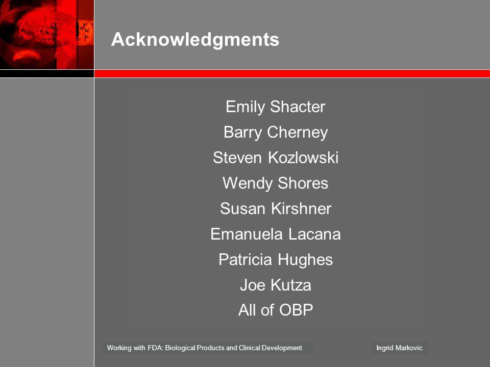 Acknowledgments Emily Shacter Barry Cherney Steven Kozlowski
