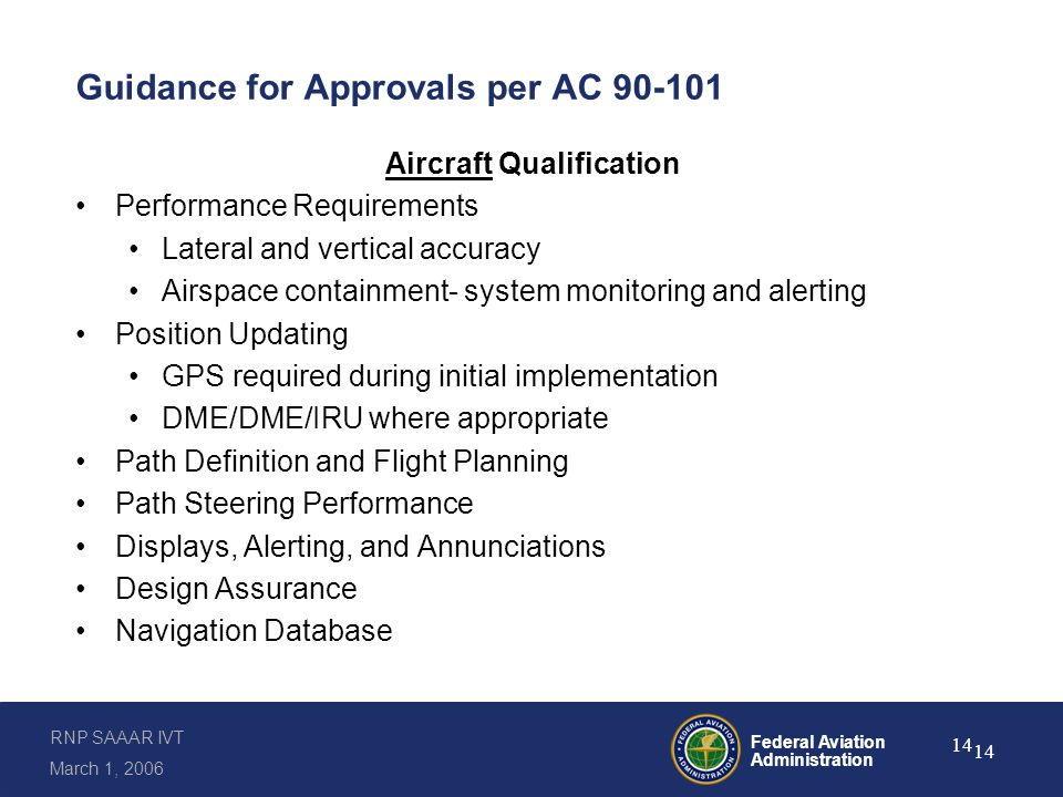 Guidance for Approvals per AC 90-101 (continued)