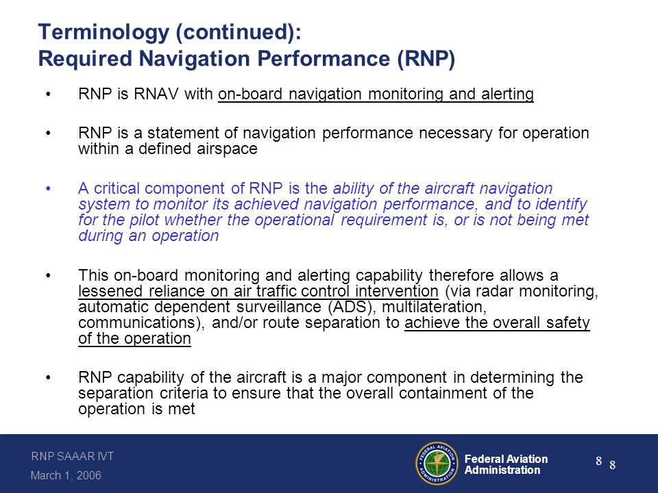Terminology (continued): RNP Special Aircraft and Aircrew Authorization Required (SAAAR)
