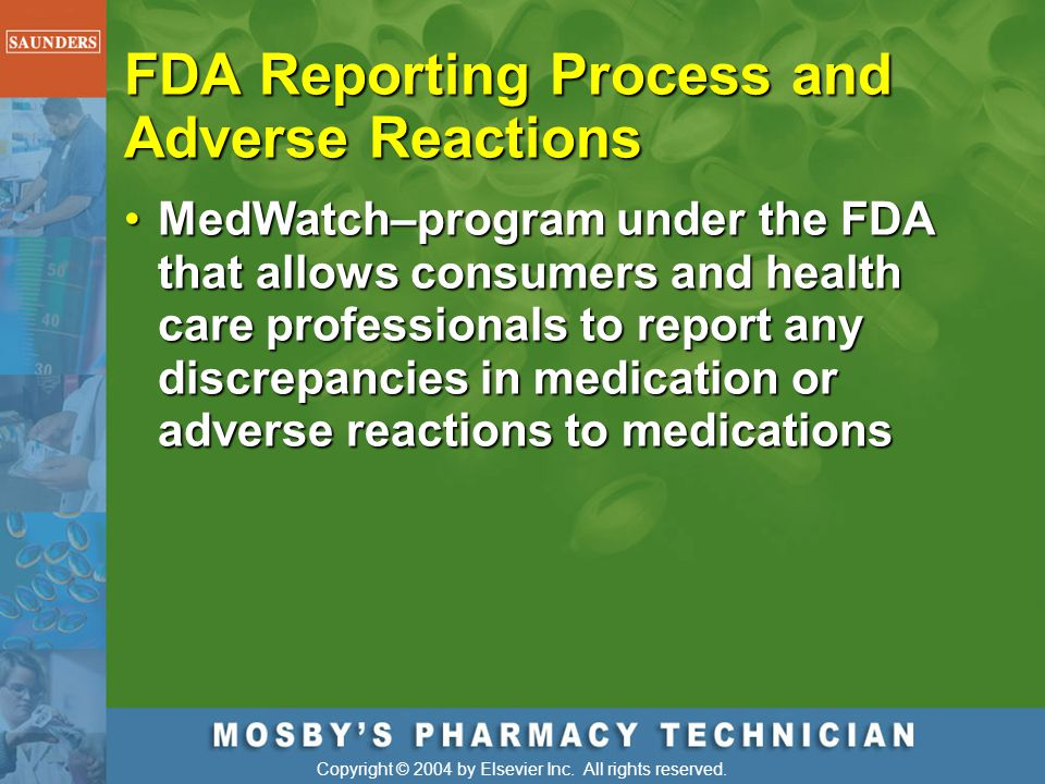 FDA Reporting Process and Adverse Reactions
