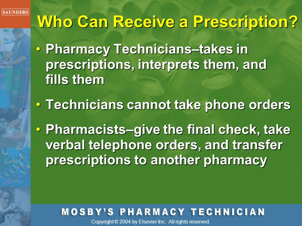 Who Can Receive a Prescription