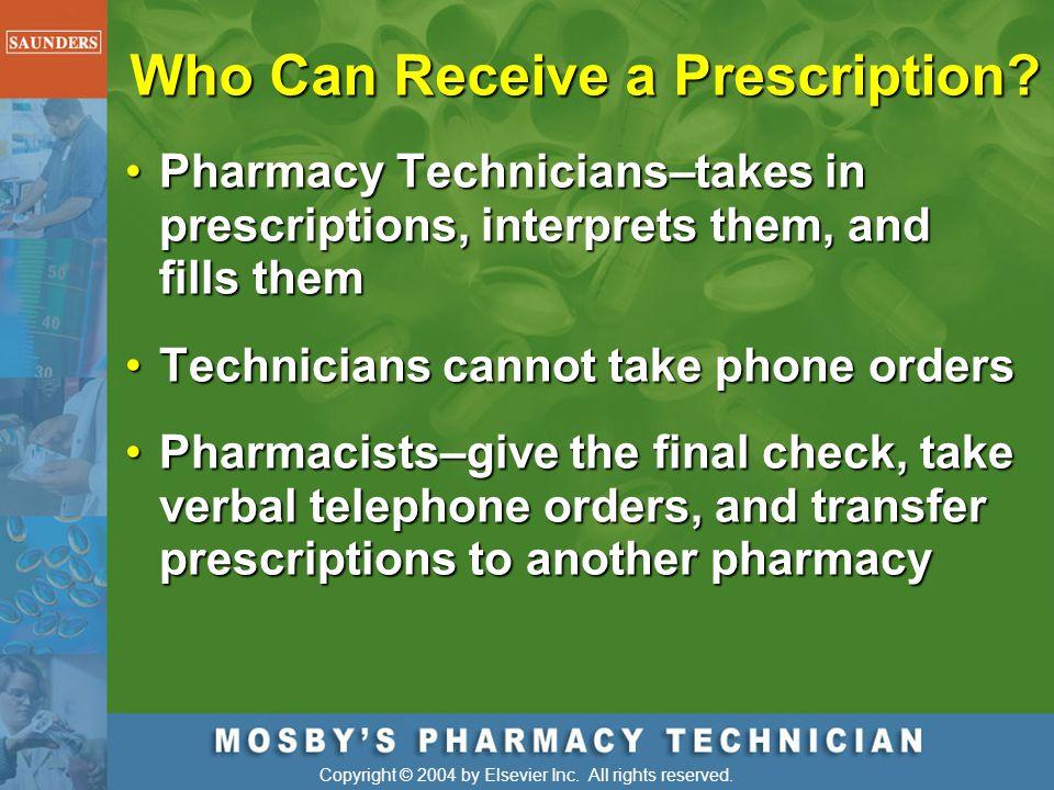 Who Can Receive a Prescription