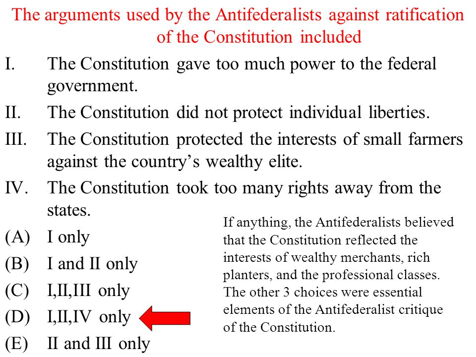 The Constitution gave too much power to the federal government.