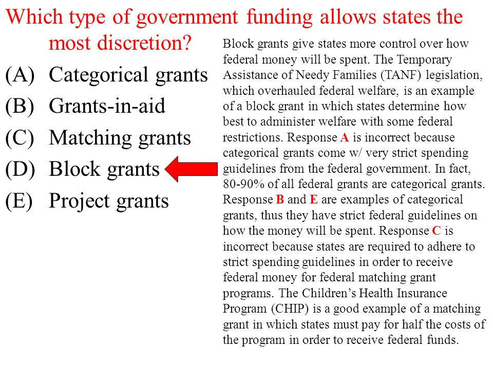Which type of government funding allows states the most discretion
