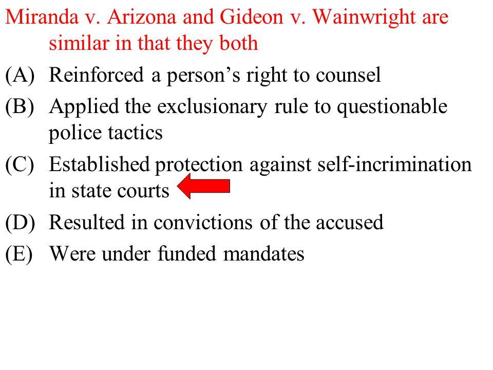 Miranda v. Arizona and Gideon v