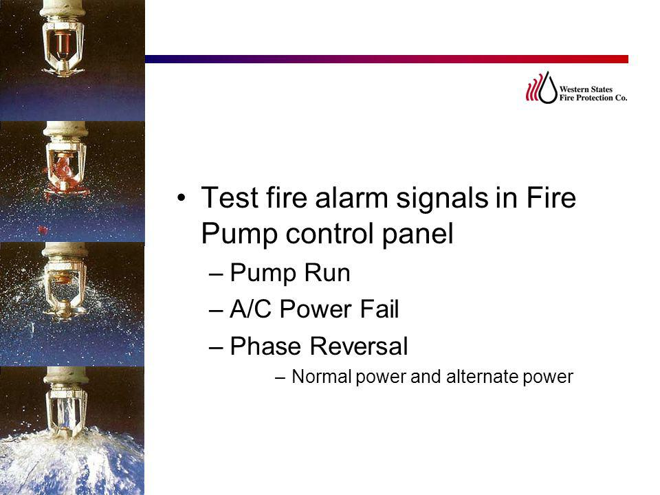 Test fire alarm signals in Fire Pump control panel