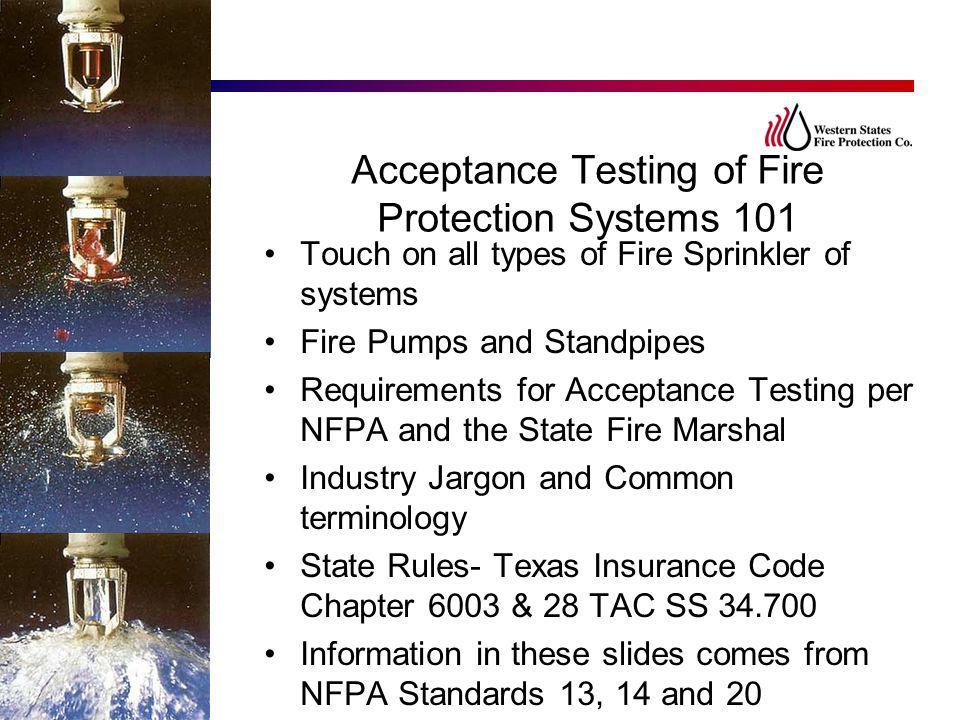 Acceptance Testing of Fire Protection Systems 101