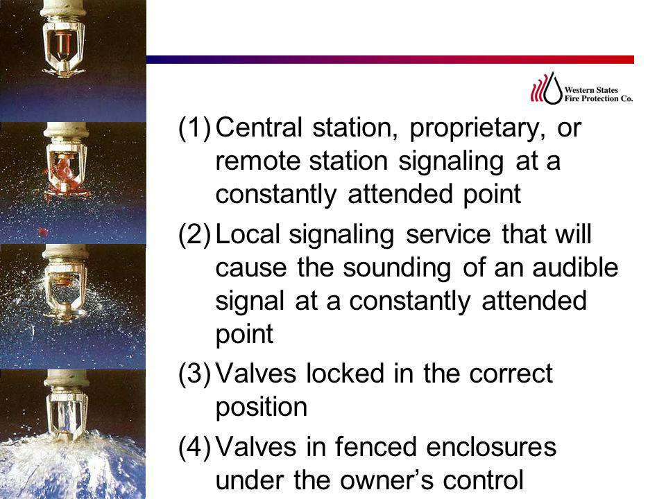Central station, proprietary, or remote station signaling at a constantly attended point